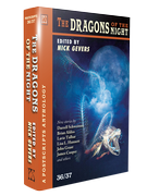 Postscripts #36/37 The Dragons of the Night [Hardcover] edited by Nick Gevers